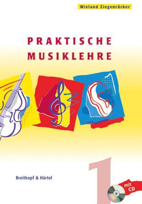 Praktische Musiklehre Heft 1