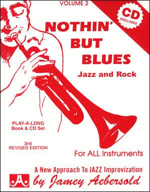 Aebersold Vol.2 Nothin' But Blues