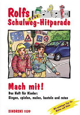 Rolfs neue Schulweg-Hitparade (Spielheft)