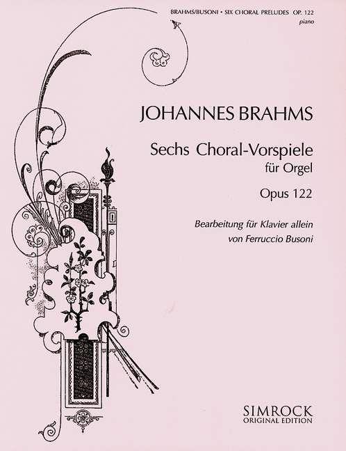 Sechs Choralvorspiele op. 122
