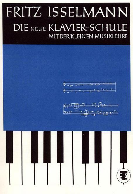Die neue Klavierschule mit der kleinen Musiklehre