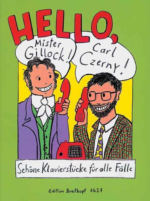 Hello, Mr Gillock! Hello, Carl Czerny!