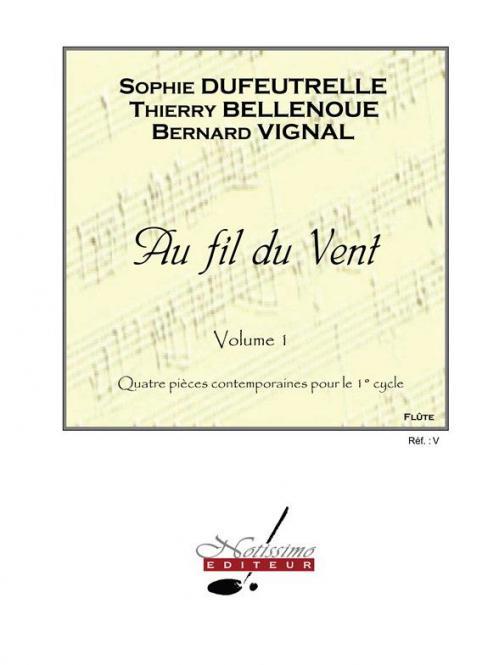 Au Fil du Vent, Vol. 1