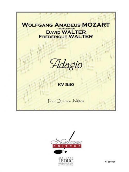 Adagio, KV540, En Si Mineur (Partition et Parties) pour 4 Altos