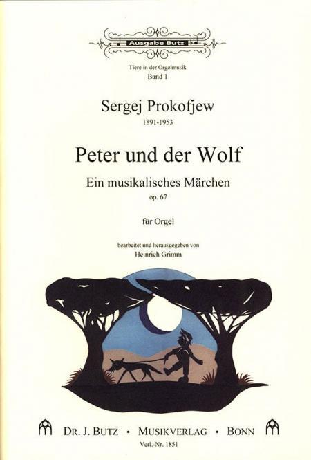 Tiere in der Orgelmusik 1: Peter und der Wolf op. 67
