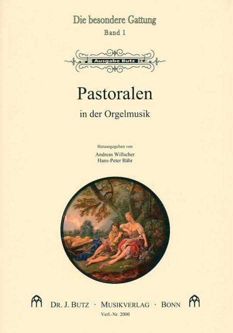 Die besondere Gattung 1: Pastoralen in der Orgelmusik