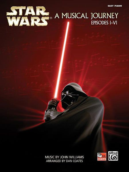 Star Wars: A Musical Journey (Easy Piano)