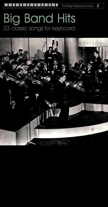 Easy Keyboard Library: Big Band Hits