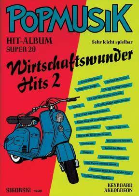 Popmusik Hit-Album Super 20: Wirtschaftswunder-Hits 2