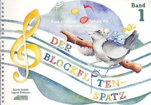 Der Blockflötenspatz Band 1