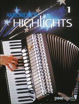 Akkordeon Highlights Band 1: Hits, Foklore und Evergreens