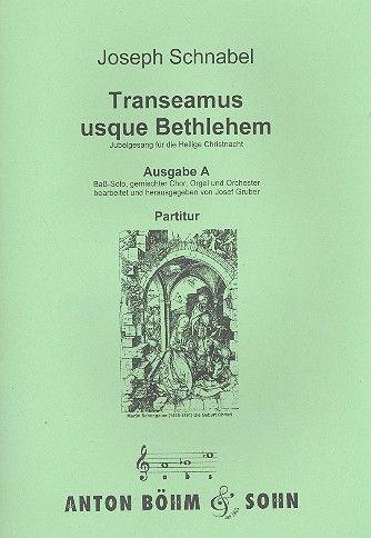 Transeamus Usque Bethlehem (Ausgabe A)