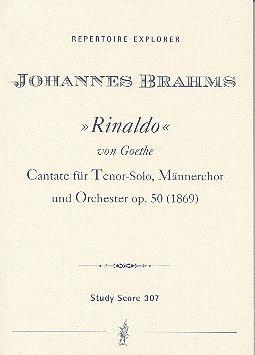 Rinaldo Kantate f. Tenor, Männerchor & Orchester op. 50