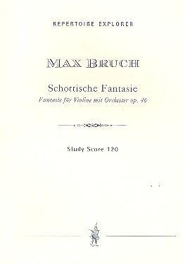 Schottische Fantasie für Violine und Orchester op. 46