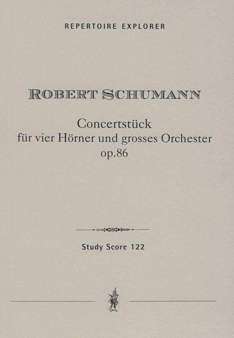 Konzertstück für 4 Hörner und Orchester op. 86