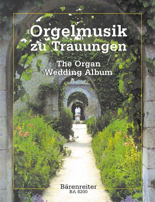 Orgelmusik zu Trauungen