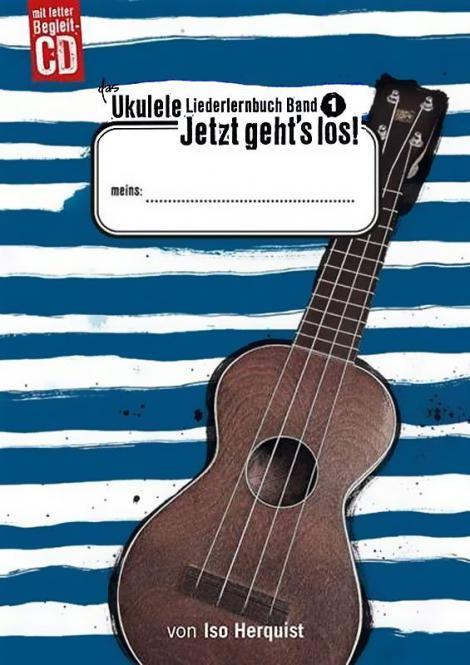 Das Ukulele Liederlernbuch Band 1