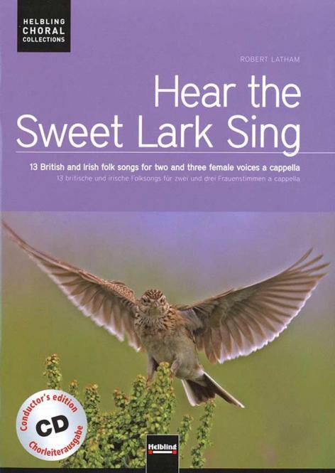 Hear The Sweet Lark Sing