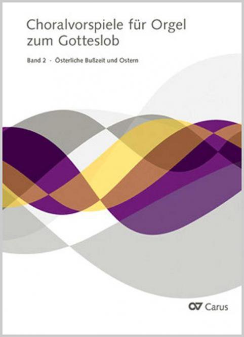 Choralvorspiele für Orgel zum Gotteslob 2