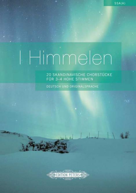 I Himmelen - 20 Skandinavische Chorstücke