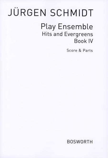 Play Ensemble Heft 4: Hits & Evergreens
