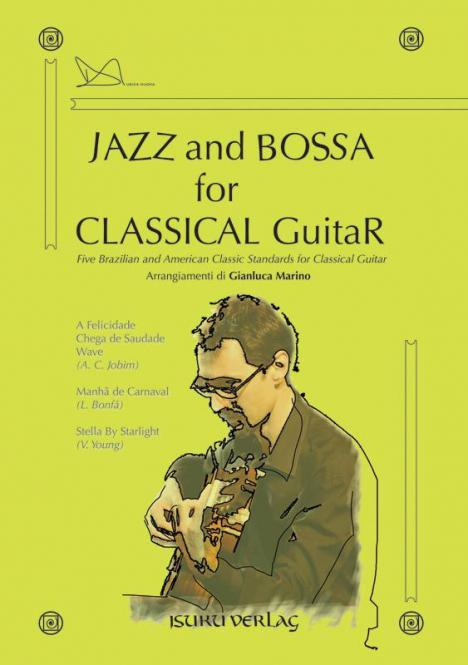 Jazz and Bossa for Classical Guitar