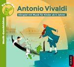 Musik-Geschichten mit Re-Mi-Do 2: Antonio Vivaldi