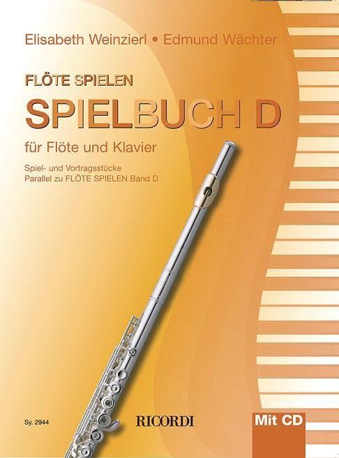 Flöte spielen - Spielbuch D