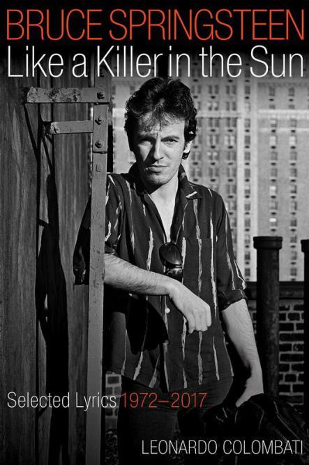 Bruce Springsteen - Like a Killer in the Sun