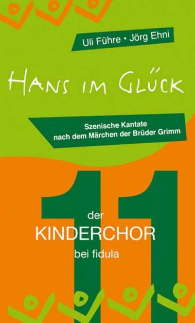 Der Kinderchor Bd. 11: Hans im Glück