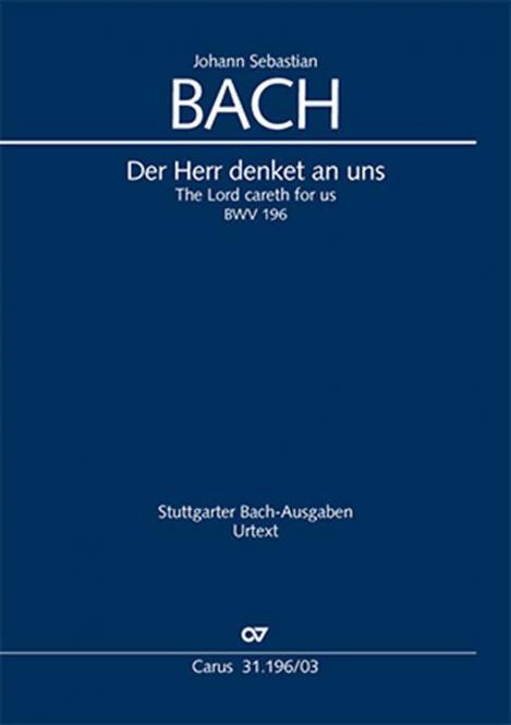 Der Herr denket an uns BWV 196