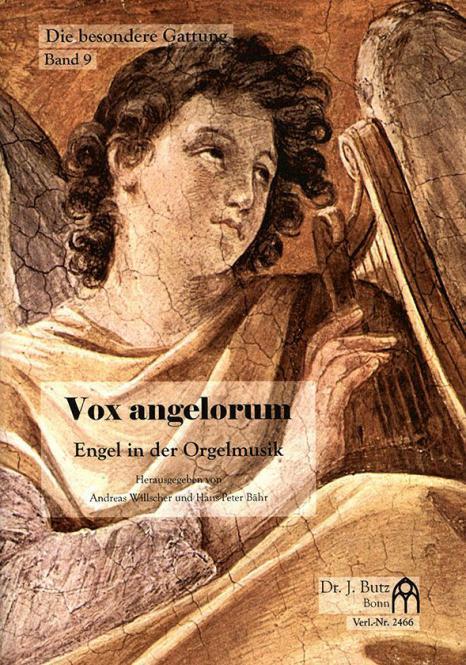 Die besondere Gattung 9: Vox angelorum