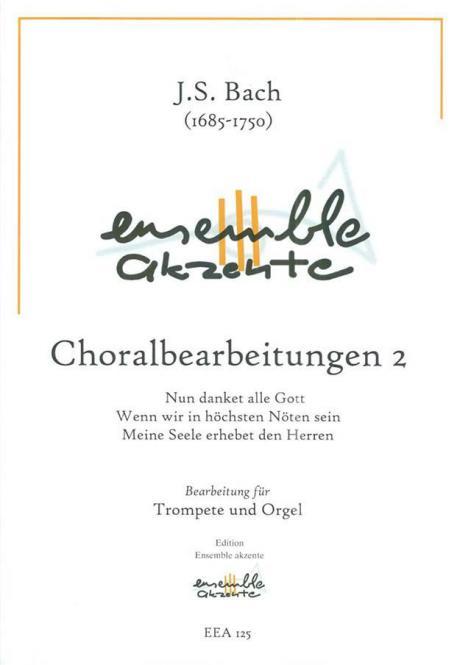 Choralbearbeitungen 2