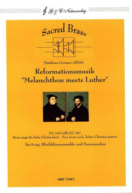 Reformationsmusik 'Melanchthon meets Luther'