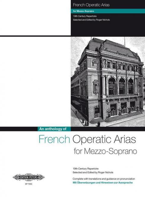 French Operatic Arias For Mezzo-Soprano: 19th Century Repertoire