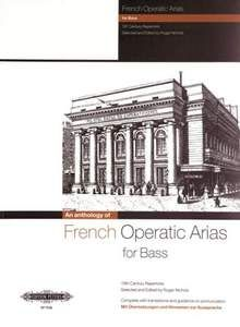 French Operatic Arias For Bass: 19th Century Repertoire