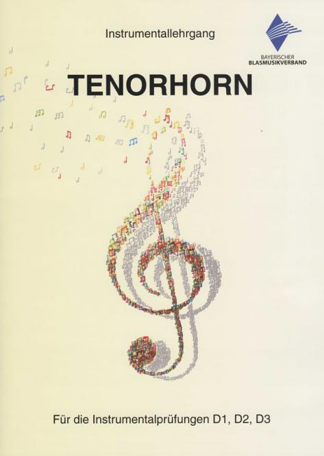 D-Literatur: Instrumentallehrgang Tenorhorn - Neuausgabe 2018