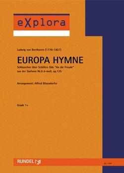 Europahymne - Schlusschor über Schillers Ode 'An die Freude'