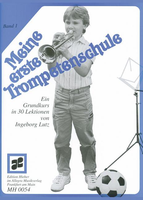 Meine erste Trompetenschule Band 1